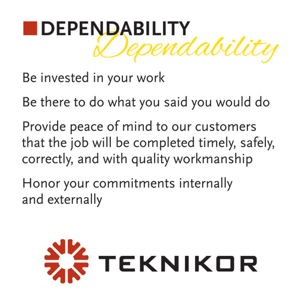 Dependability is a core value at Teknikor